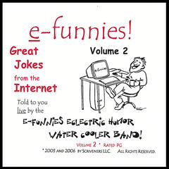 """efunnies!"" Great Jokes From The Internet! Volume #2"