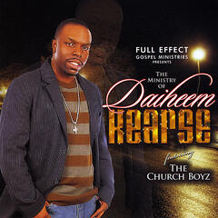Full Effect Gospel Ministries Presents the Ministry of Daiheem Kearse