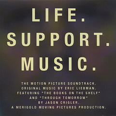 "Original Motion Picture Soundtrack - ""Life. Support. Music."""