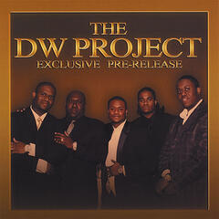 Dw Project Exclusive Pre-release