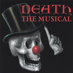 Death - the Musical