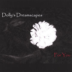 Dolly's Dreamscapes