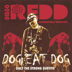 dog eat dog: only the strong survive
