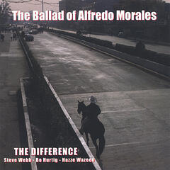 The Ballad of Alfredo Morales