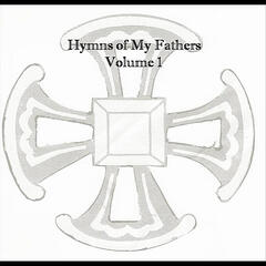 Hymns of My Fathers, Vol. 1