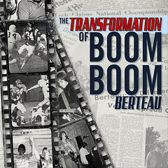 The Transformation of Boom Boom Berteau - Single