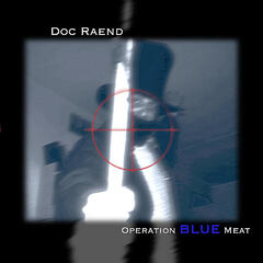 Operation Blue Meat
