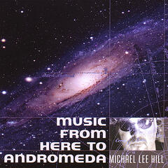 Music From Here To Andromeda