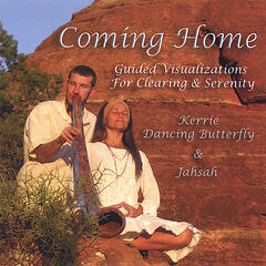 Coming Home ~ Guided Visualizations for Clearing and Serenity