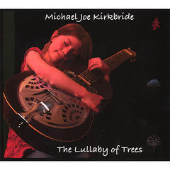 The Lullaby of Trees
