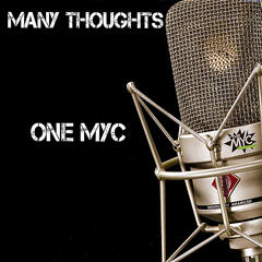 Many Thoughts/One MYC