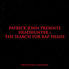 HEADHUNTER :: The Search for Rap Heads