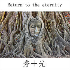 Return to the Eternity
