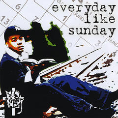 Everyday Like Sunday