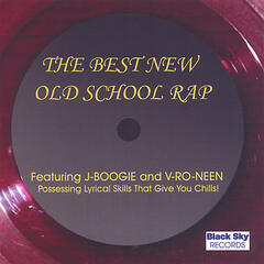 The Best New Old School Rap!