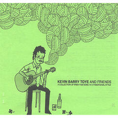 Kevin Barry Toye And Friends