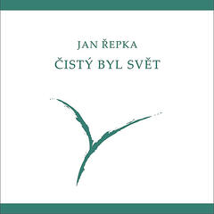 Cisty byl svet / The World's Been Clean