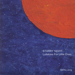 Starry Night:  Lullabies For Little Ones