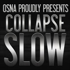 Collapse Slow - Single