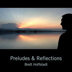 Preludes & Reflections