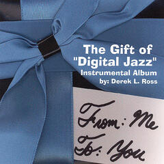 The Gift of Digital Jazz