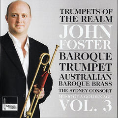 """Trumpets of the Realm"" Music of a Golden Age Vol. 3"