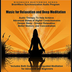 Music for Relaxation and Deep Meditation