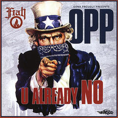 OPP - U Already No