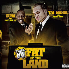 Thizz NW Presents Fat of the Land