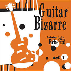 Guitar Bizarre, Vol. 1