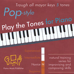 Play the Tones for Piano - Pop Style - Trough all mayor keys 5 tones