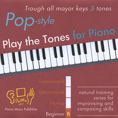 Play the Tones for Piano - Pop Style - Trough all mayor keys 3 tones