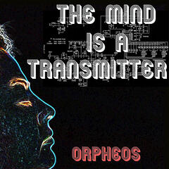 The Mind Is A Transmitter - Single