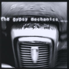 The Gypsy Mechanics