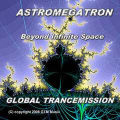 Astromegatron - Beyond Infinite Space