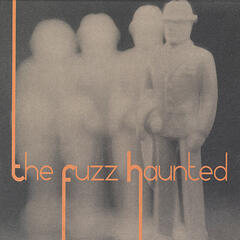 The Fuzz Haunted