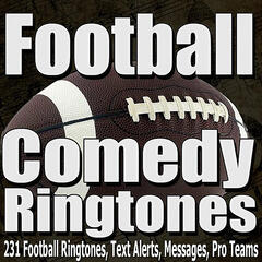 Comedy Ringtones, Pro Football Text Alerts, Alarms, and Sound Effects Royalty Free