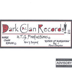 "Dark Clan Records Presents,,,""Reign Of Darkness"" Vol.1,First Chapter."