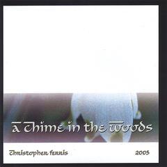 A Chime in the Woods - 2005
