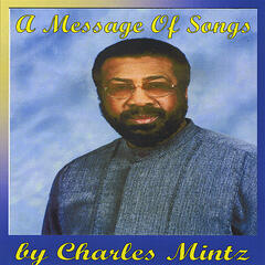 A Message Of Songs by Charles Mintz