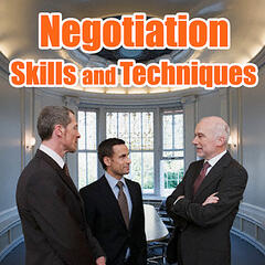 Guide to Negotiation Skills and Techniques