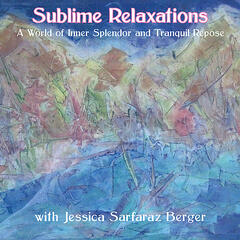 Sublime Relaxations, Vol. 1