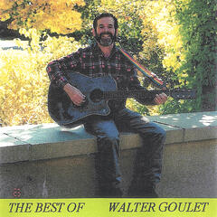 The Best Of Walter Goulet