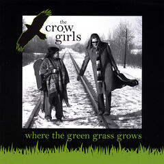 Where the Green Grass Grows