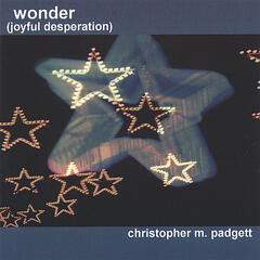 Wonder (joyful desperation)