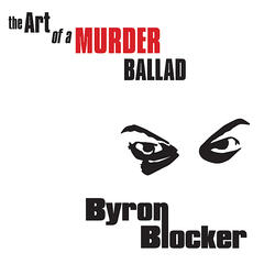 The Art of A Murder Ballad