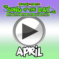 The Song Of The Day.Com - April