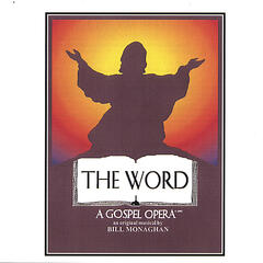 THE WORD A Gospel Opera Tenth Anniversary Cast Recording