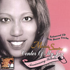Center Of My Joy (Anniversary Release)