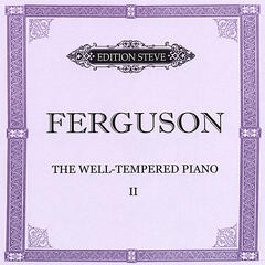 The Well Tempered Piano II